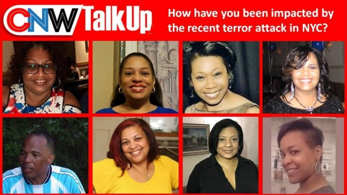 CNW Talk Up: How have you been impacted by the recent terrorist attack in NYC?