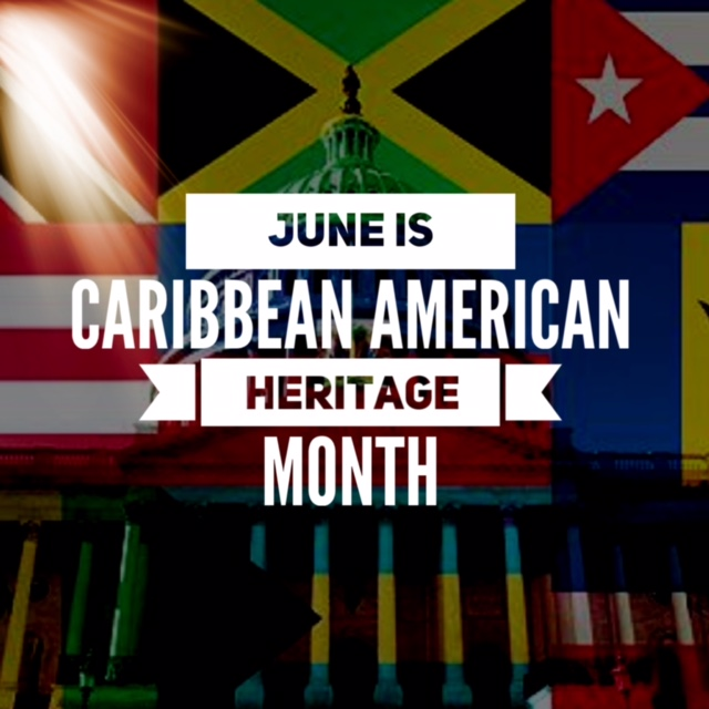 June is National Caribbean-American Heritage Month